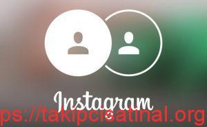 Instagram Çoklu Hesap Açma ve Hesaplar Arasında Geçiş Yapma