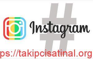 Takip Edilebilecek Instagram Hashtagleri