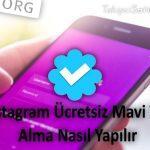 Instagram Ücretsiz Mavi Tik Alma Nasıl Yapılır
