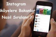 Instagram Hikâyelere Bakanlar Nasıl Sıralanır?