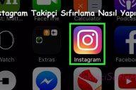 Instagram Takipçi Sıfırlama Nasıl Yapılır?