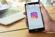 Instagram Yorum Engeli Nasıl Kalkar?