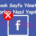 Facebook Sayfa Yöneticiliği Ayarları Nasıl Yapılır?