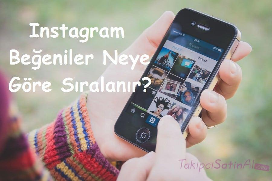 Instagram Beğeniler Neye Göre Sıralanır?