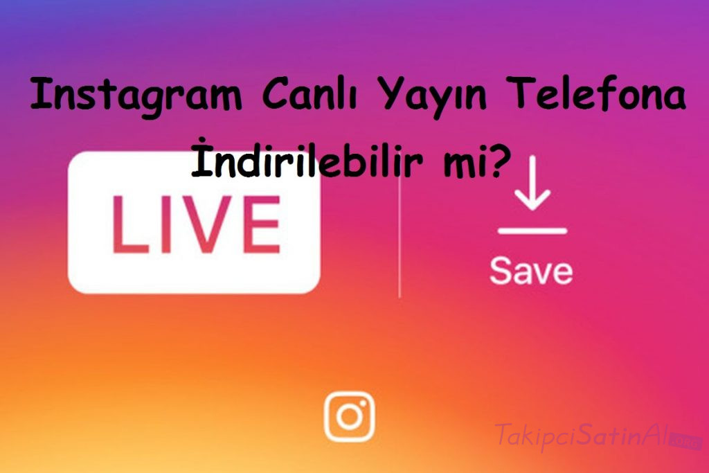 instagramdan telefona video indirme iphone