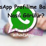 WhatsApp Profilime Bakanlar Nasıl Görülür?
