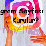 Instagram Sayfası Nasıl Kurulur?