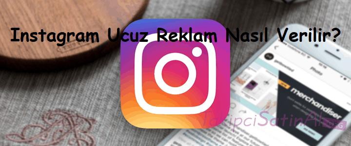 Instagram Ucuz Reklam Nasıl Verilir?