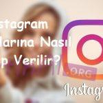 Instagram Yorumlarına Nasıl Cevap Verilir?
