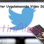 Twitter Uygulamasında Video Süresi