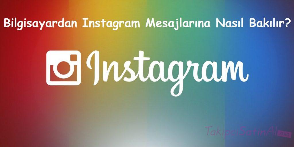 Bilgisayardan Instagram Mesajlarına Nasıl Bakılır?