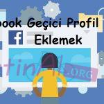 Facebook Geçici Profil Resmi Eklemek