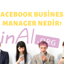 FACEBOOK BUSİNESS MANAGER NEDİR?
