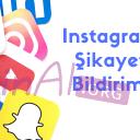 Instagram Şikayet Bildirimi