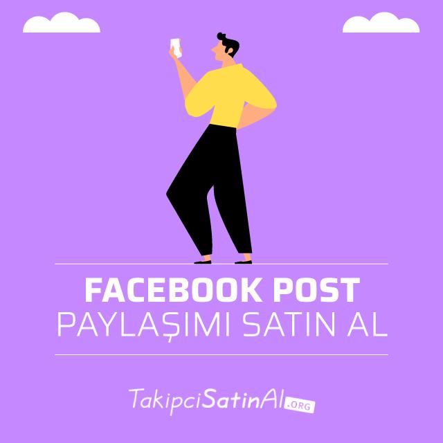Facebook Post Paylaşımı Satın Al