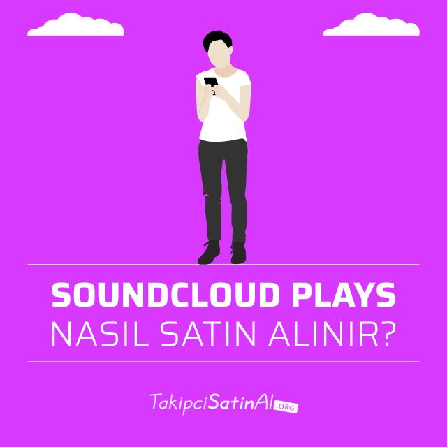 soundcloud plays nasıl satın alınır