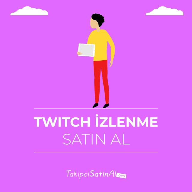 Twitch Video İzlenme Satın Al