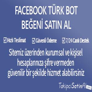 facebook türk bot beğeni al