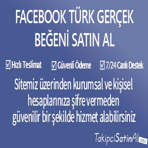 facebook türk gerçek beğeni al