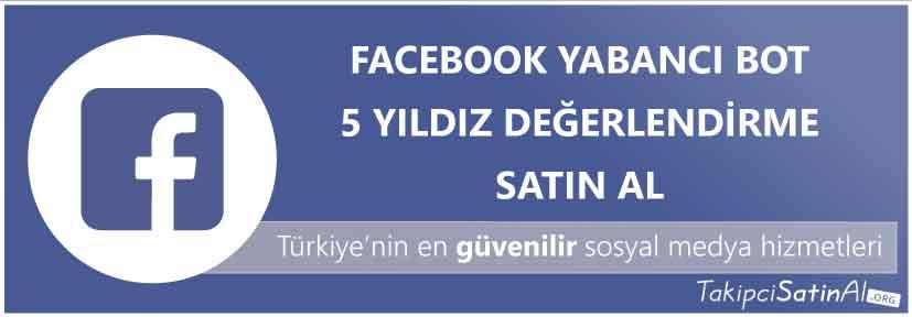 facebook yabancı 5 yıldız değerlendirme al