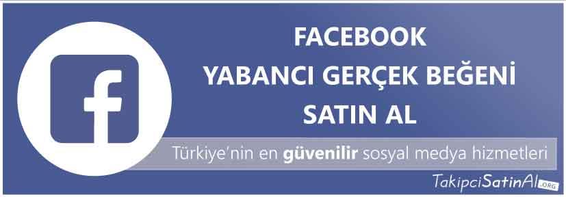 facebook yabancı beğeni al