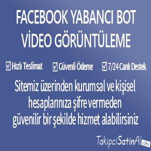 facebook yabancı bot oto video görüntüleme