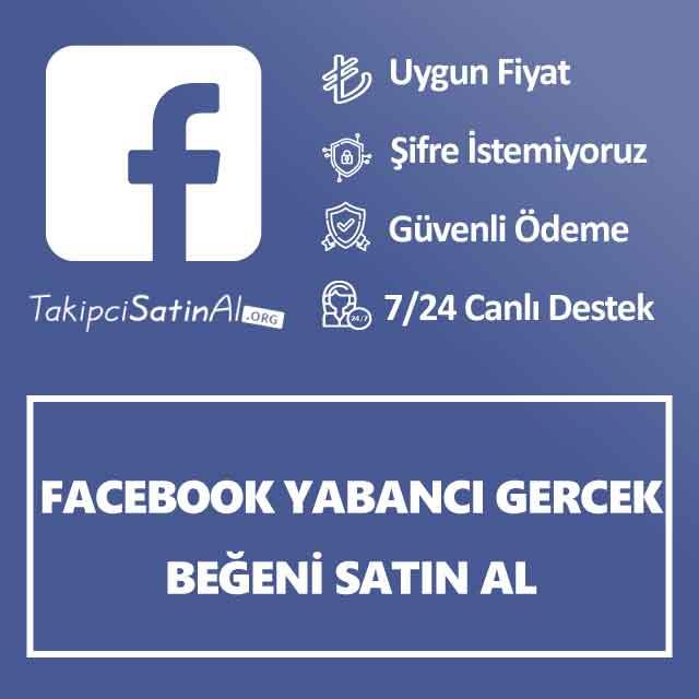 facebook yabancı gerçek beğeni satın al