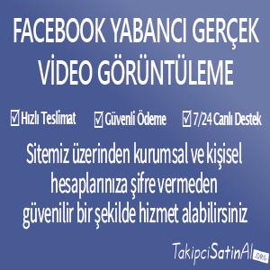 facebook yabancı gerçek video görüntüleme al