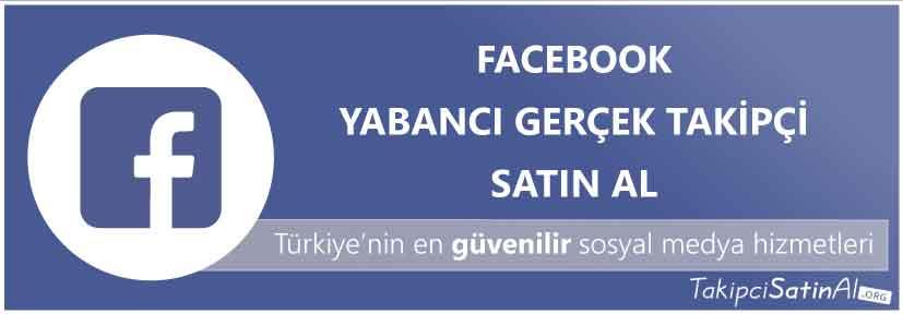 facebook yabancı takipçi al