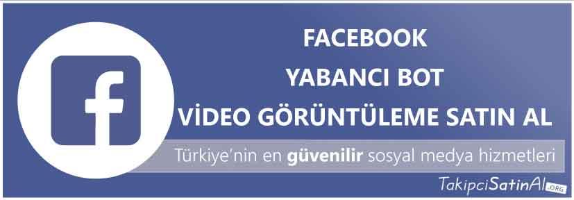facebook yabancı ideo görüntüleme al