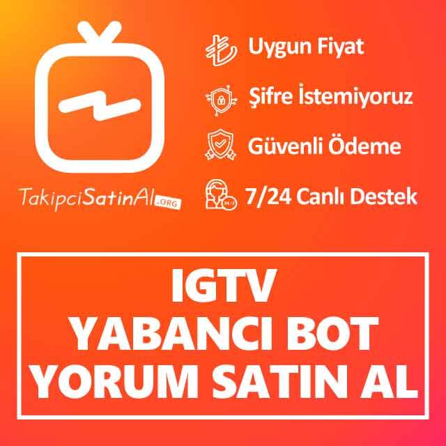 Instagram IGTV Yabancı Bot Yorum Satın Al