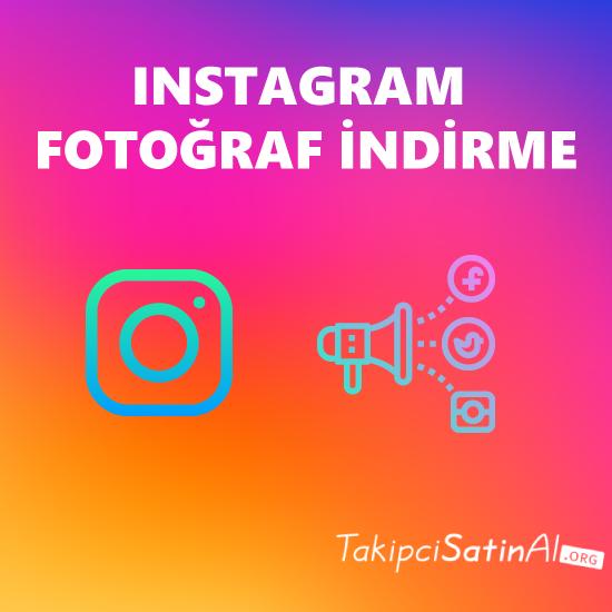 instagram fotoğraf indirme