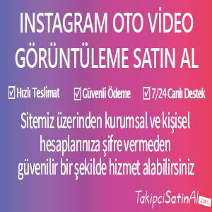 instagram oto video görüntüleme al