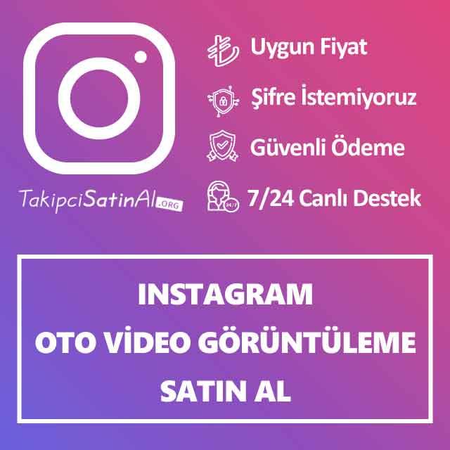 instagram oto video video görüntüleme satın al