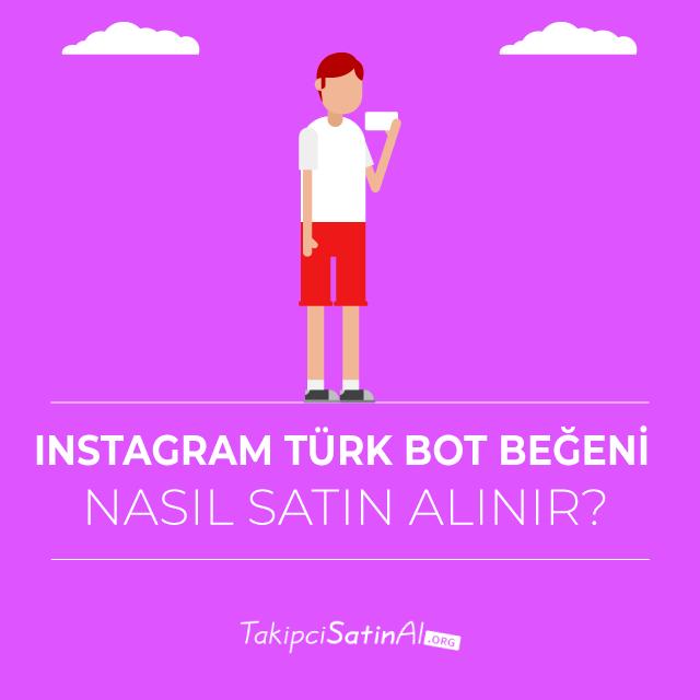 Instagram Türk Bot Beğeni Nasıl Satın Alınır