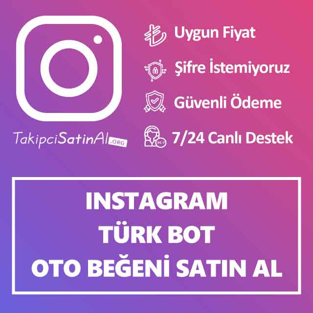 instagram türk bot oto beğeni satin al