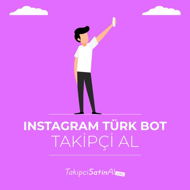 instagram türk bot takipçi alma