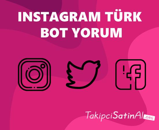 instagram türk bot yorum