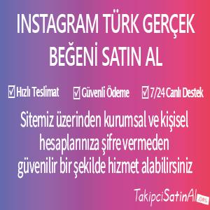 instagram türk gerçek beğeni al