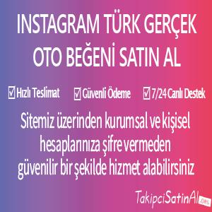 instagram türk gerçek oto beğeni al