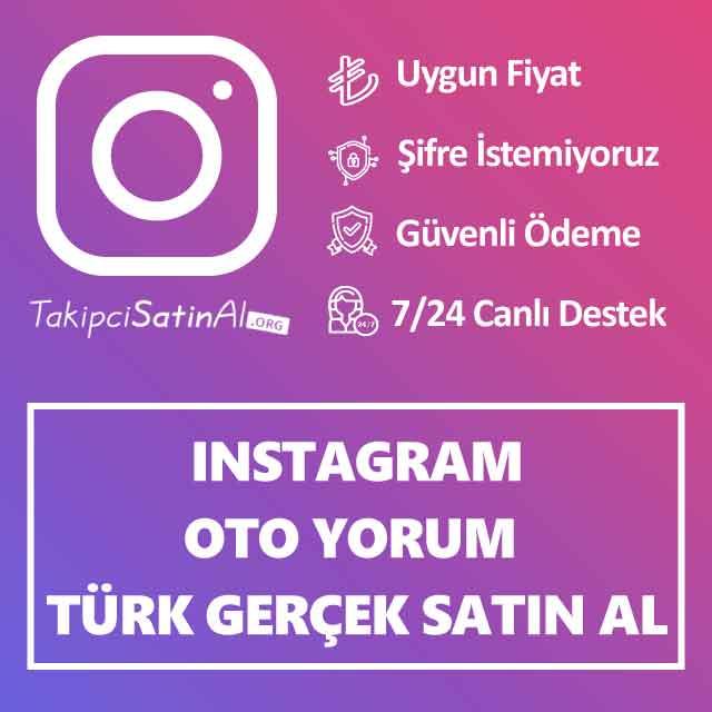 Instagram Türk Gerçek Oto Yorum Satın Al