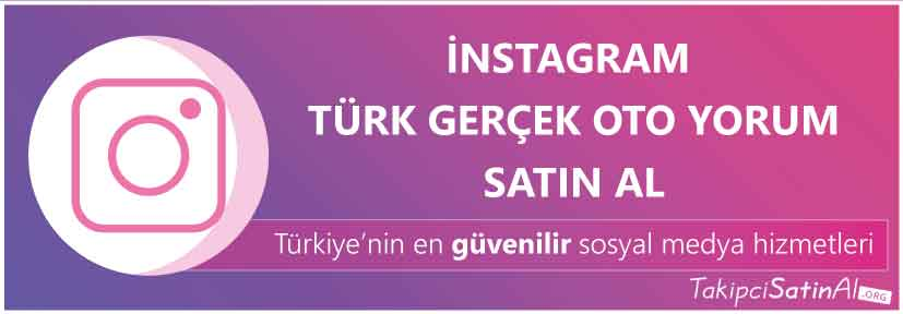 instagram türk oto yorum al