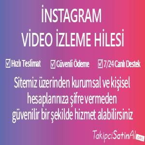 instagram video izlenme hile