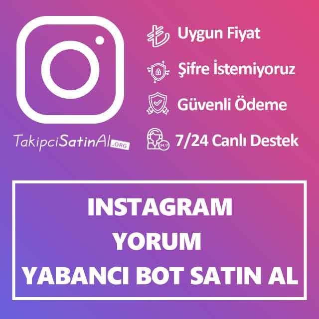 instagram yabancı bot yorum satın al