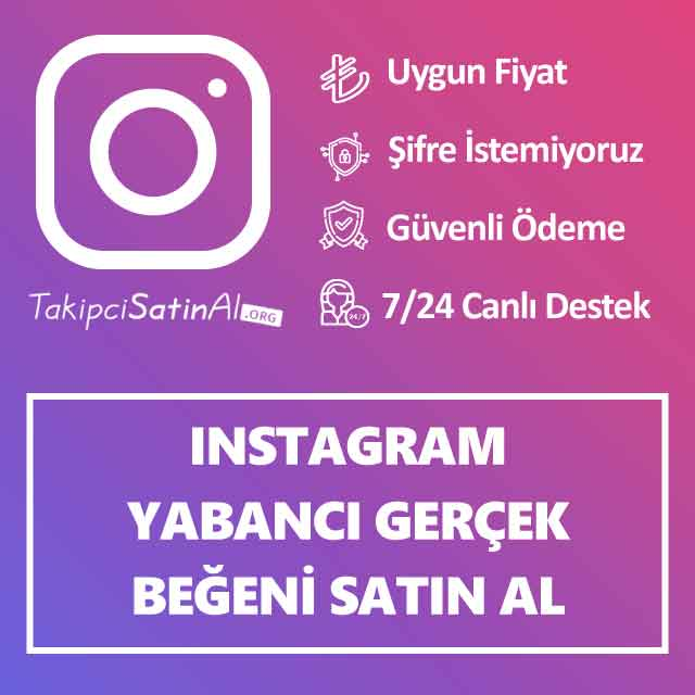instagram yabanci gercek begeni satin al