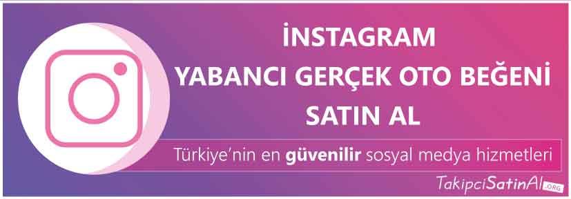 instagram yabancı oto beğeni al