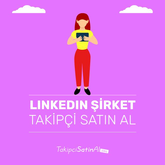 linkedin şirket takipçi satın al