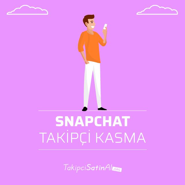 snapchat takipçi kasma