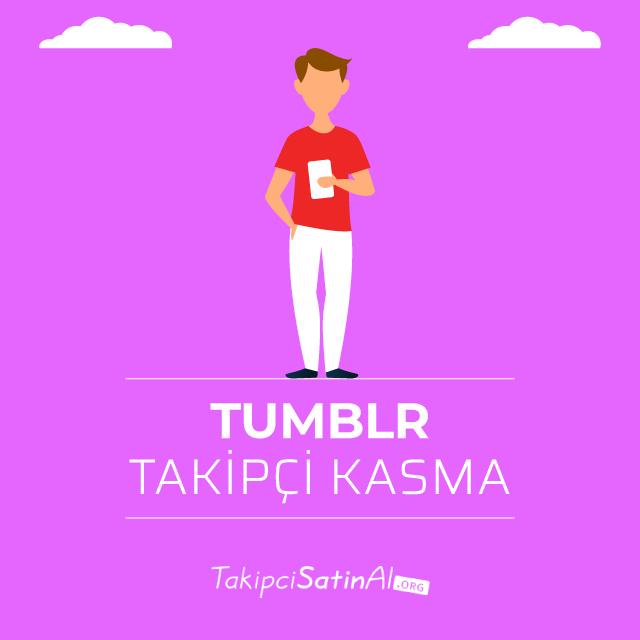 tumblr takipçi kasma