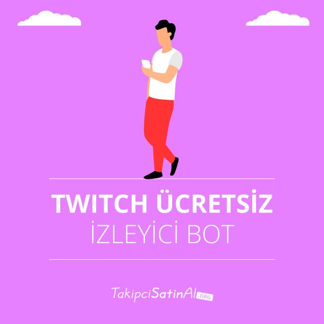 twitch ücretsiz izleyici botu